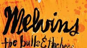 Melvins – The Bulls & The Bees/Electroretard Split