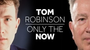 Tom Robinson – Only the Now