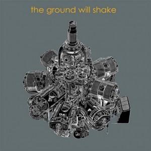 the-ground-will-shake