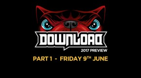 Download Festival Preview – Part 1 – 10 acts not to be missed!