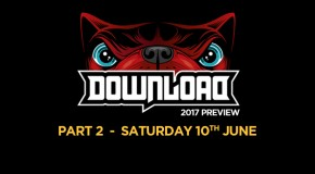 Download Festival Preview – Part 2 – 10 acts not to be missed!