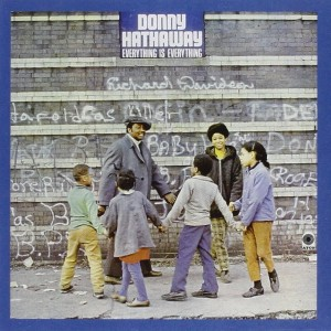 donny hathaway everything