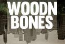 "Clint Slate – ""Woodn Bones""    – Big ballads and soul blasters"