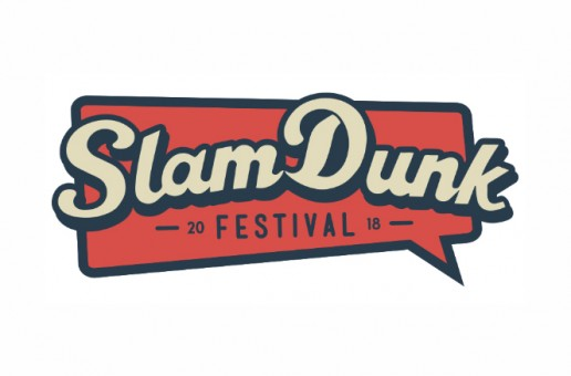 Slam Dunk Festival 2018 announce stage split and final acts to the line up