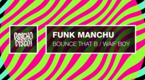 Funk Manchu – Bounce That Booty