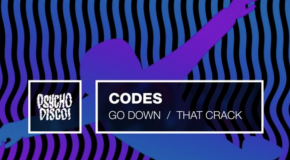 Codes – Go Down / That Crack
