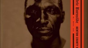 Cedric Burnside produces a classic blues album