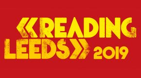 READING & LEEDS 2019 – ACTS NOT TO MISS  – PART 1