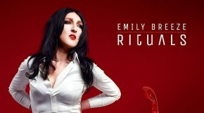 "Emily Breeze –  ""Rituals"" – ego death coupled with a side of nameless longing"