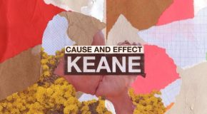 Album Review: Keane – Cause and Effect