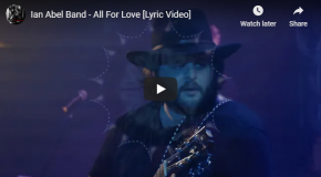 "IAN ABEL Releases Official Music Video for ""All for Love"""