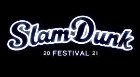 Slam Dunk Festival adjusts 2021 line up